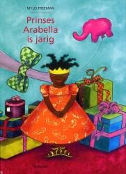 Een van de vele boekenseries van Mylo Freeman, de pop Prinses Arabella heeft al veel kinderen in Afrika blij gemaakt!
